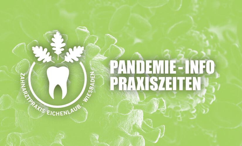 Öffnungszeiten während Pandemie / Corona